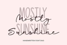 Mostly Sunshine Font Duo by theinkaffair on @creativemarket