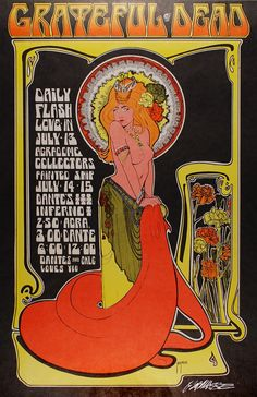 Poster by Master Rock Artist Bob Masse to promote a Grateful Dead show in Vancouver 47 years ago on July - 1967 at a venue called the Agradome- Dante's Inferno. Thanks for sharing, Professor Poster! Rock Posters, Band Posters, Grateful Dead Shows, Grateful Dead Poster, Psychedelic Rock, Psychedelic Posters, Hippie Posters, Vintage Concert Posters, Vintage Posters