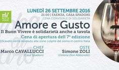 In occasione della7a edizione della Settimana del Buon Vivere, Casa Spadoni, é lieta di ospitare, lunedì 26 settembre, la CENA CONVIVIALE DI SOLIDARIETÀ ...perché il Buon Vivere è solidarietà anche a tavola!