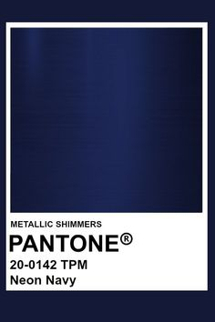 Neon Navy #Metallic #Pantone #Color  #color #metallic #pantone