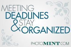 How to Meet Client Deadlines and Stay #Organized http://www.photomint.com/photography-business/how-to-meet-client-deadlines-and-stay-organized/?utm_content=buffer3ece7&utm_medium=social&utm_source=pinterest.com&utm_campaign=buffer #photographer #business #tip