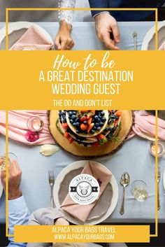 Have you been invited to a destination wedding? As both a travel agent AND a former destination wedding bride, I have some tips for you! Here's a roundup of my top DOs and DON'Ts for being a great destination wedding guest.