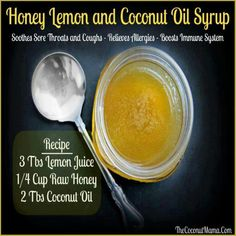 Honey Lemon & Coconut Syrup. Soothes sore throat & cough, relieves allergies and boosts immune system