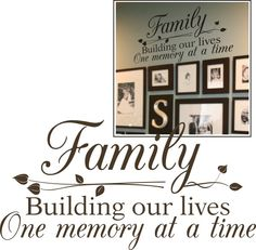 """""""Family"""" vinyl saying... want! Could also be a cute wedding or anniversary gift."""