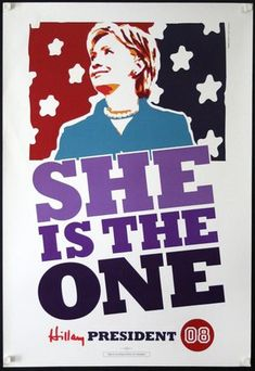 Rodny Lobos, Poster for Hillary Clinton, Candidate for the Democratic Party's Presidential Nomination, 2008.