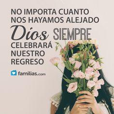 Dios siempre celebrará tu regreso