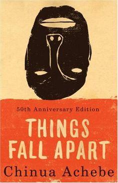 "Chinua Achebe, ""Things Fall Apart""."