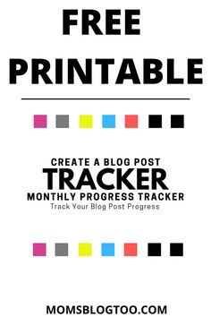"""Feb 12, 2021 - Here's a free printable to help moms like you start your blog, grow your email list, grow your blog traffic, and start making money with your blog. This free printable called the, """"Create A Blog Post Monthly Progress Tracker"""" will help you every month track the steps to create your monthly blog posts. The freebie also includes a page to track your goals and dreams. You got this!"""