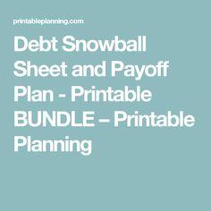 Debt Snowball Sheet and Payoff Plan - Printable BUNDLE – Printable Planning