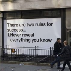There are two rules for success....