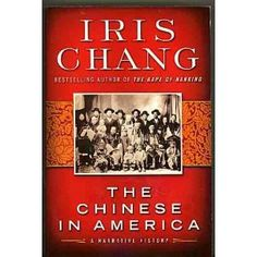 """The Chinese In America"" Iris Chang"