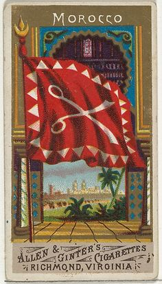 Morocco, from Flags of All Nations, Series 1 for Allen & Ginter Cigarettes Brands, 1887 Naval Flags, Moorish Science, Cigarette Brands, Marijuana Art, Vintage Flag, Maker Culture, Museum Collection, Vintage Labels, Coat Of Arms