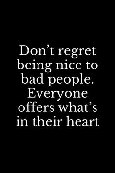 Quote Life, Good Life Quotes, Inspiring Quotes About Life, Quotes To Live By, Best Quotes, Inspirational Quotes, Too Nice, Mean People Quotes, Bible Quotes