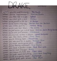 Drake songs to listen to when....