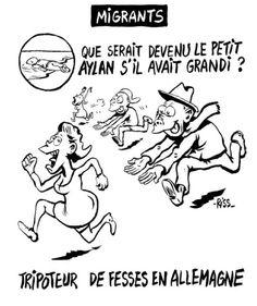 Riss (2016-01-13)  ou l'art et la manière de dénoncer avec force le racisme anti réfugié ! pic.twitter.com/9OXacSkioR. Du petit Aylan aux agressions en Allemagne. Article: http://www.lexpress.fr/actualite/medias/charlie-hebdo-un-dessin-de-riss-sur-aylan-suscite-la-polemique_1753259.html?utm_campaign=Echobox&utm_medium=Social&utm_source=Facebook#xtor=CS3-5076