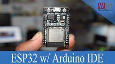 ESP32 : Programming using Arduino IDE