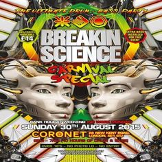 Breakin Science Carnival Special : Sunday 30th August at Coronet Theatre, 28 New Kent Road, London, SE1 6TJ, UK on Aug 30, 2015 to Aug 31, 2015 at 9:00pm to 7:00am,  URL: Tickets: http://atnd.it/30343-1  Category: Nightlife  Price: Best Buy £14, Super Saver £17, Early Bird £20, Saandard £23  Artists: Mampi Swift, Frankee, Original Sin, Sub Zero, Majistrate, Brockie, Bad Company Uk