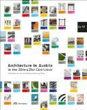 Architecture in Austria in the 20th and 21st Centuries / published by the Architekturzentrum Wien