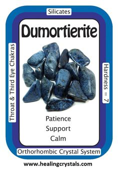 Dumortierite brings a feeling of relaxation, calm and harmony, and can be used to reduce stress-related conditions like headaches and tension. Stamina is increased by Dumortierite, and the stone can help make unpleasant, monotonous tasks easier to bare. Dumortierite offers soothing vibrations that encourage patience with the natural order of the Universe. This action can help one to remain in a state of allowing, accepting that the process of manifestation may work more slowly at times.