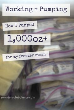 Working and Pumping: How I Pumped a Freezer Stash of 1,000oz #workingmom #breastfeeding