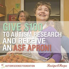 Give $ 100 to autism research and receive an ASF apron! http://recipe4hope.causevox.com/