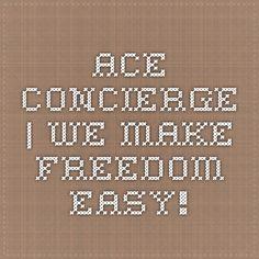 ACE Concierge | We make freedom easy!