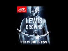 UFC Fight Night 105: Browne vs. Lewis Predictions
