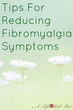 tips for reducing fibromyalgia symptoms