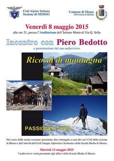 Incontro con Piero Bedotto a Mosso l'8 maggio alle ore 21 nell'Auditorium Motta di Mosso per la presentazione dell'audiovisivo: Ricordi di Montagna, passione e vita.