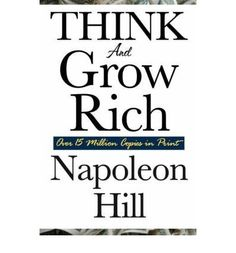 Think and grow rich is the most important financial book ever written. Napoleon Hill researched more than forty millionaires to find out what made them the men that they were. In this book he imparts that knowledge to you. Once youve read this book you will understand what gives certain people an edge over everyone else. A classic for personal development books-worth-reading personal-development personal-development
