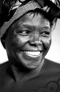 Dr. Wangari Maathai. founder of the Green Belt Movement, an environmental non-governmental organization focused on the planting of trees, environmental conservation, & women's rights & winner of the 2004 Nobel Prize for Peace.
