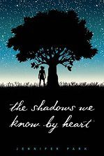 The Shadows We Know By Heart small - Jennifer Park