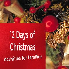 12 Days of Christmas - Activities for Families ~ An Ordinary Mom in An Unordinary World 12 Days Of Christmas, Christmas Crafts, Christmas Ornaments, Christmas Activities For Families, Seasons, Mom, Holiday Decor, Christmas Jewelry, Seasons Of The Year