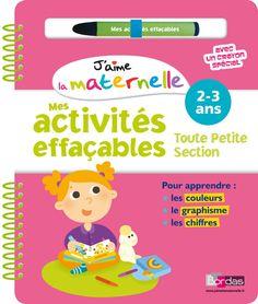 J'aime la maternelle - Mes activités effaçables - Toute petite section | Editions Bordas