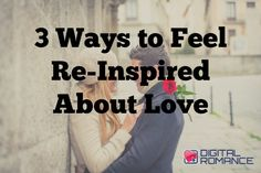 3 Ways to Feel Re-Inspired About Love - Your last break up may have left a bad taste in your mouth and part of you might be giving up on love altogether. Life is much too short to give up on love and romance though! If you would like some tips for you to feel inspired again about the possibility of having a loving and fulfilling relationship, then read on... #love #relationships #dating #advice