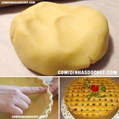 Massa Podre Para Torta Salgada - Comidinhas do Chef