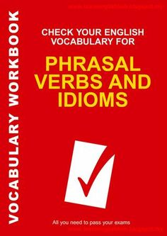 "Cover of ""Phrasal Verbs And Idioms"""