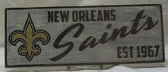 """New Orleans Saints wall sign, 6 1/2"""" x 17"""", distressed 