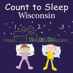 Count To Sleep Wisconsin: Adam Gamble, Mark Jasper, Joe Veno: 9781602193284: Amazon.com Kids' Books