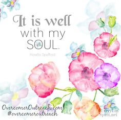 Whatever my lot, Thou has taught me to say.it is well, it is well with my soul Christian Wife, Christian Faith, Thy Word, Word Of God, Satisfy My Soul, Bible Verses, Scriptures, Words Quotes, Wise Quotes