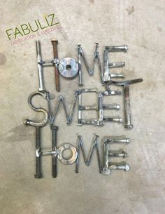 Home Sweet home welded scrap metal sig. Scrap metal sculpture Home Sweet home Welding Art Projects, Metal Art Projects, Diy Welding, Metal Welding, Welding Tools, Diy Tools, Welding Crafts, Blacksmith Projects, Metal Crafts