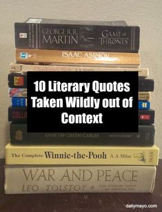 Book quotes can easily get misquoted. These 10 quotes taken out of context are hilarious! -Daily Mayo
