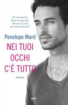 Leggere Romanticamente e Fantasy: Recensione Nei tuoi occhi c'è tutto di Penelope Wa...