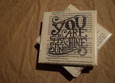 You Are My Sunshine Drink Coasters - Juli Becker