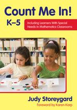Corwin: Count Me In! K–5: Including Learners With Special Needs in Mathematics Classrooms: Judy Storeygard: 9781412999045