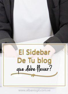 Recomendaciones acerca de lo que debe llevar el sidebar de tu blog