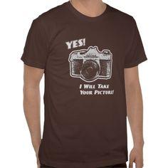 Camiseta para fotografos, realmente me vas a hacer tú la foto?