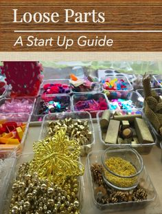 Loose Parts: A Start Up Guide (Fairy Dust Teaching)