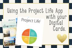 Using the Project Life App with your Digital Cards and remember, you can print…
