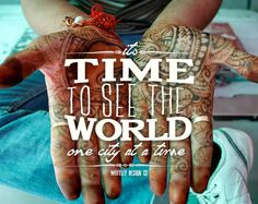 Time to see the world onde city at a time #Travel #Inspire #Quote